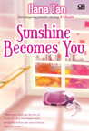 Sunshine Becomes You