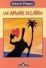 Un amore di libro  by  Roberto Piumini