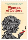 Women of Letters: Reviving The Lost Art of Correspondence