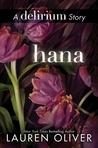 Hana (Delirium, #1.5)