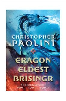 Eragon, Eldest, and Brisingr the Inheritance