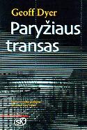Paryžiaus transas Geoff Dyer
