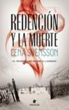 La redención y la muerte (Greta Lindberg, #1)