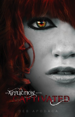 Captivated (Affliction, #1)