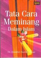 Tata Cara Meminang Dalam Islam  by  Abdullah Nashih Ulwan