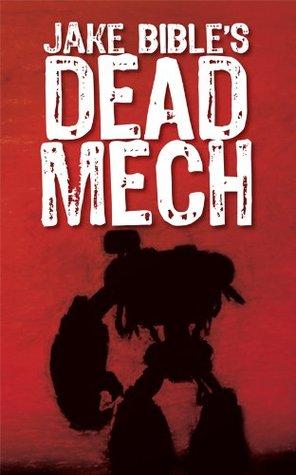 Dead Mech (Apex Trilogy, #1)