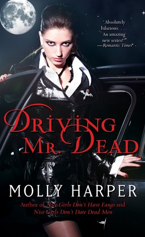 Driving Mr. Dead (Half Moon Hollow, #1.5)