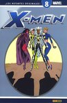 X-Men ¡Los mutantes originales! #08 (X-Men Coleccionable #08 de 40)