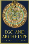 Ego and Archetype: Individuation and the Religious Function of the Psyche