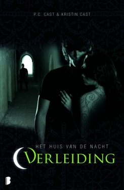 Verleiding (Het Huis van de Nacht #6) – P.C. & Kirstin Cast
