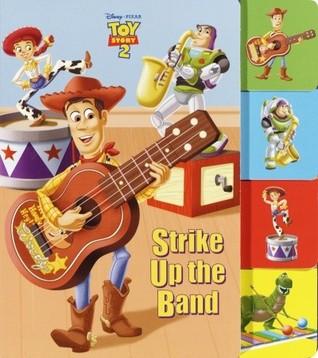 Strike Up the Band (Toy Story 2) Walt Disney Company