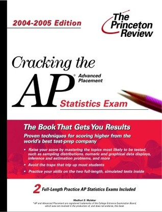 Cracking the AP Statistics Exam, 2004-2005 Edition  by  Princeton Review
