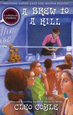 A Brew to a Kill (2012) by Cleo Coyle