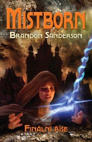 Mistborn: Finální říše (Mistborn, #1)