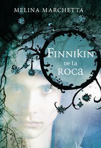 Finnikin de la Roca (Crónicas de Lumatere, #1)