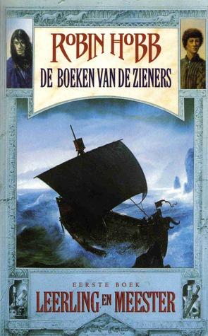 Leerling en Meester (De Boeken van de Zieners, #1) Robin Hobb