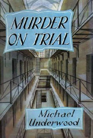Murder on Trial  by  Michael Underwood