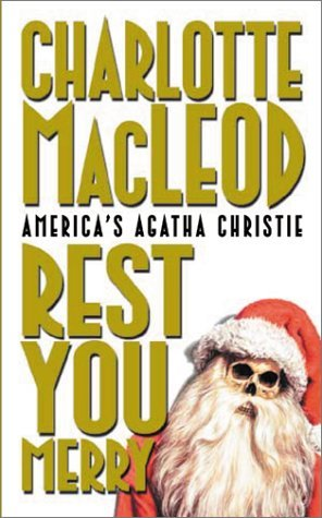 Charlotte MacLeod] ↠ Rest You Merry (Peter Shandy, #1) [Art