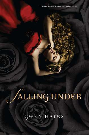 Falling Under (Falling Under #1)  by Gwen Hayes  />