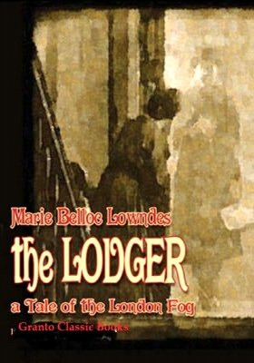 The Lodger by Marie Belloc Lowndes