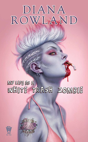 Book Review: Diana Rowland's My Life as a White Trash Zombie