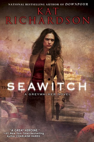 Book Review: Kat Richardson's Seawitch