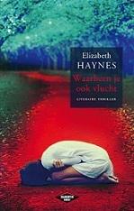 Waarheen je ook vlucht Elizabeth Haynes