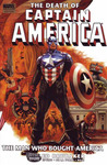 Captain America: The Death Of Captain America, Vol. 3: The Man Who Bought America