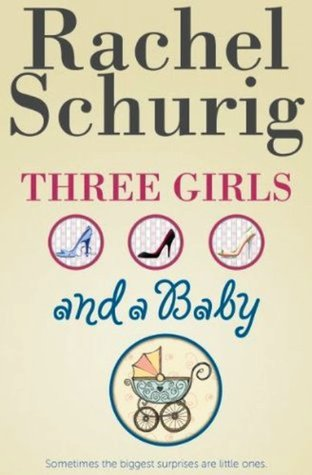 Three Girls and a Baby (Three Girls, #1)