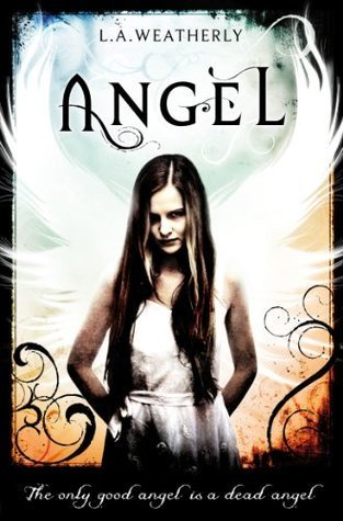 Angel (Angel #1) – L.A. Weatherly