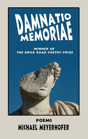 Damnatio Memoriae by Michael Meyerhofer