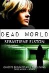 Dead World (Dead World #1)