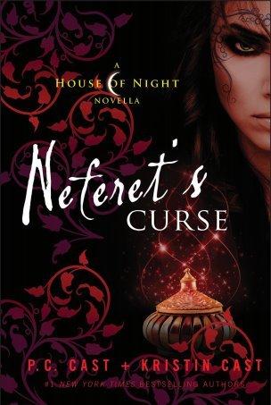 Neferet's Curse (House of Night, #3)