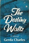 The Destiny Waltz