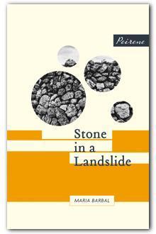 Stones in a Landslide by Maria Barbal.