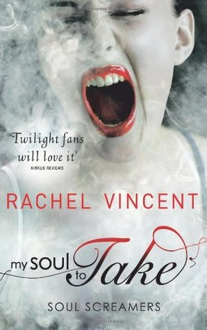 My Soul to Take by Rachel Vincent book cover