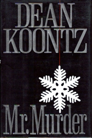 an analysis of the book mr murder by dean koontzs 1-16 of 22 results for books: mr murder dean koontz mr murder dean koontz cancel mr murder by dean koontz (2016-09-08) 1803 by dean koontz.