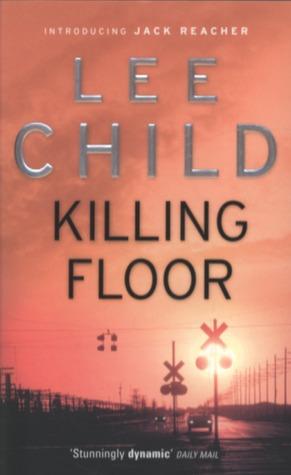 Lee Child : Killing Floor