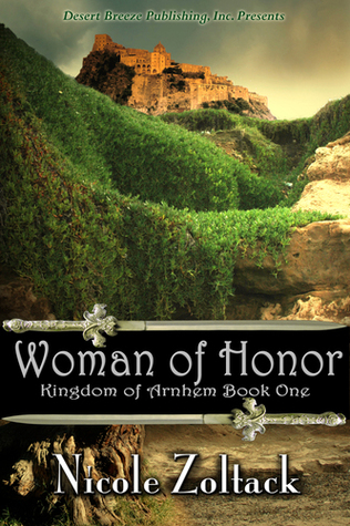 Woman of Honor (Kingdom of Arnhem, #1)