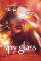 Spy Glass (Glass #3) – Maria V. Snyder