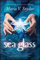 Sea Glass (Glass #2) – Maria V. Snyder