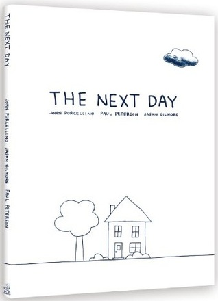 The Next Day: A Graphic Novella (2011)