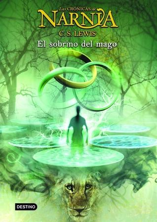 El sobrino del mago (Las Crónicas de Narnia, #1)