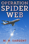 Operation Spider Web (MP-5 CIA Thriller #3)
