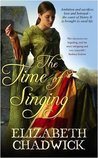 The Time of Singing (William Marshal #4) (Bigod #1)