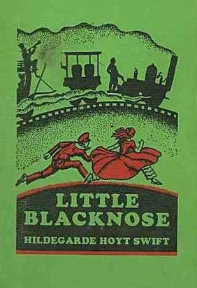 Little Blacknose: The Story of a Pioneer Hildegarde Hoyt Swift