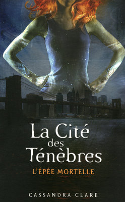 L'épée Mortelle (La Cité des Ténèbres, #2)