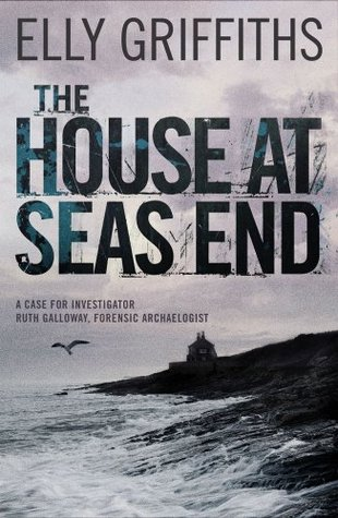 Mystery Review: 'The House At Sea's End' by Elly Griffiths