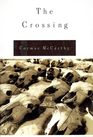crossing cormac mccarthy The crossing, publicized as the second installment of mccarthy's border trilogy, is the initiation story of billy parham and his younger brother boyd (who are 16 and 14 respectively when the.