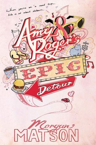 Amy and Roger's Epic Detour by Morgan Matson book cover